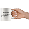 White Mug Hello Gorgeous Front