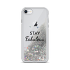 Silver Liquid Glitter iPhone Case Stay Fabulous
