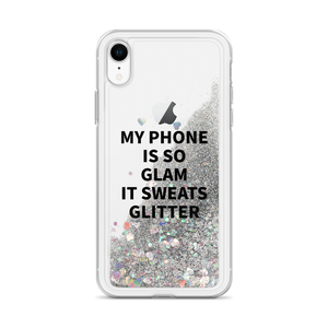 Silver iPhone Case My Phone Is So Glam It Sweats Glitter