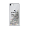 Silver Liquid Glitter iPhone Case Sparkle Like You Mean It