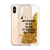 Gold Glitter Phone Case My Phone Is So Glam It Sweats Glitter