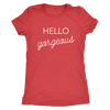 Tee Hello Gorgeous in Vintage Red
