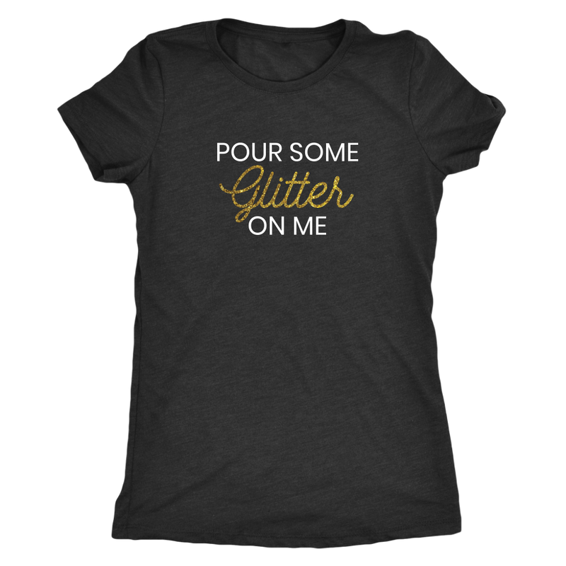 Tee Pour Some Glitter On Me in Vintage Black