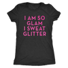 Tee I Am So Glam I Sweat Glitter in Vintage Black