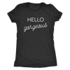 Tee Hello Gorgeous in Vintage Black