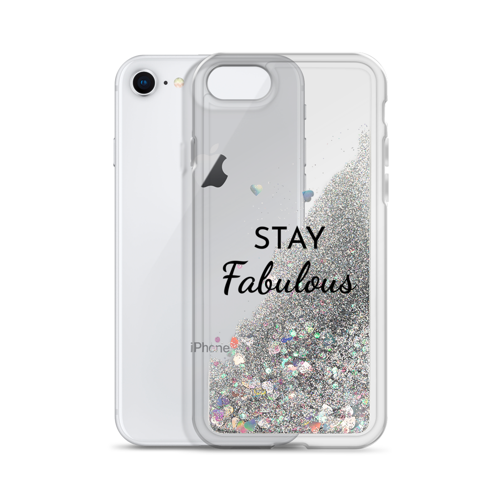 Silver Liquid Glitter Phone Case Stay Fabulous
