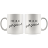 White Mug Hello Gorgeous Front and Back