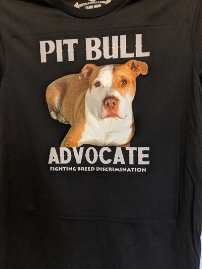 PIT BULL ADVOCATE - YOUR DOG - TEE