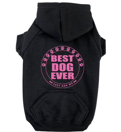 BEST DOG EVER - ZIPPER DOG HOODIE