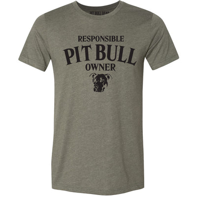 RESPONSIBLE PIT BULL OWNER - TEE