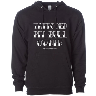 TATTOOED PIT BULL OWNER - MIDWEIGHT PULLOVER HOODIE