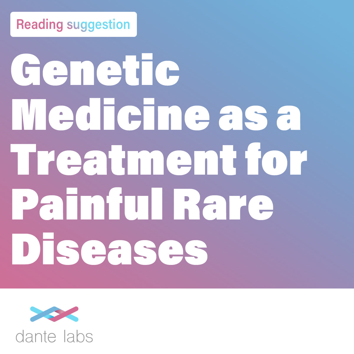 Genetic Medicine as a Treatment for Painful Rare Diseases