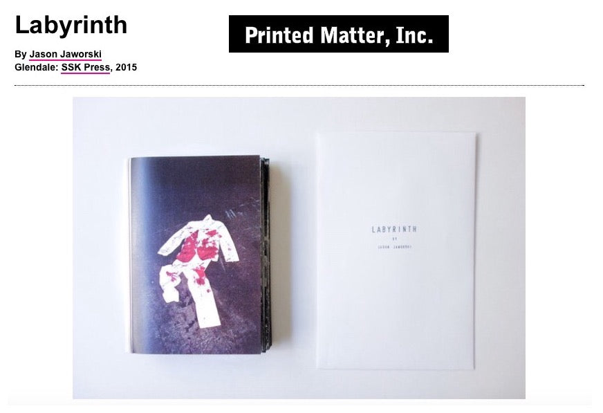 Jason Jaworski SSK Press Labyrinth Photobook Zine Printed Matter