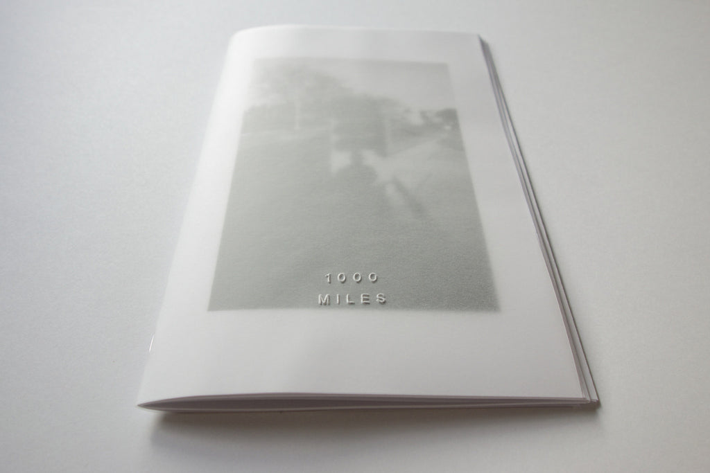 1000 Miles Vol. 1 Zine by Jason Jaworski