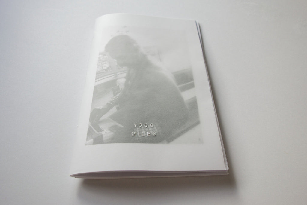 1000 Miles Vol. 4 Zine by Jason Jaworski