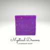 Mystical Dreams-Lavender Soap