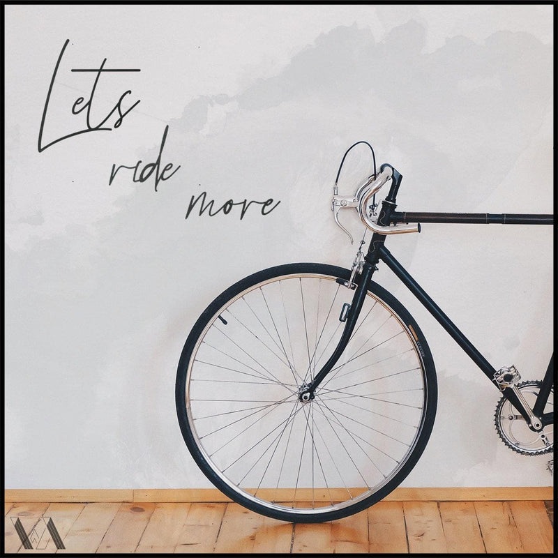 Lets Ride More - Welter Atelier-EU/US