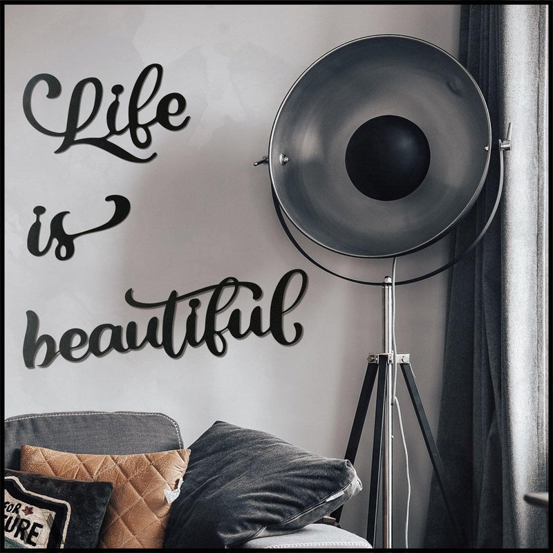 Life is Beautiful - Welter Atelier-EU/US