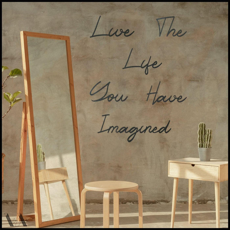 Live The Life You Have Imagined - Welter Atelier-EU/US