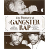 History of Gangster Rap