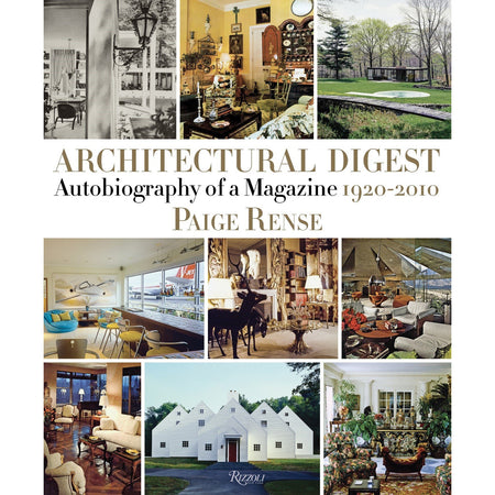 Architectural Digest: Autobiography of a Magazine