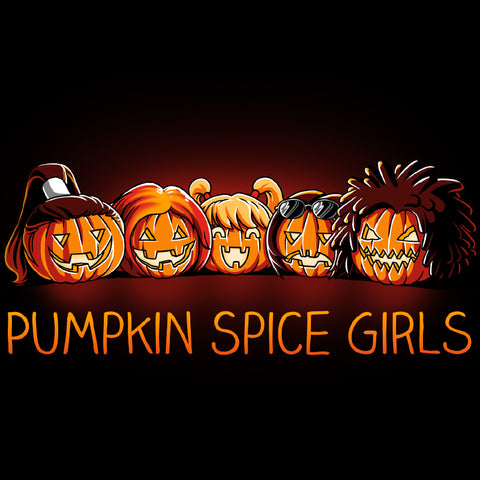Pumpkin Spice Girls shirt TeeTurtle