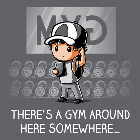 Where's The Gym? shirt TeeTurtle