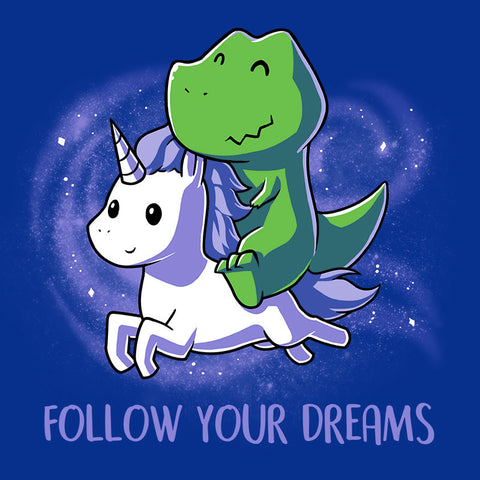 Follow Your Dreams T-Shirt TeeTurtle