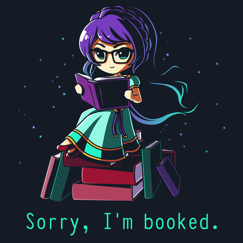 Sorry, I'm Booked T-Shirt TeeTurtle