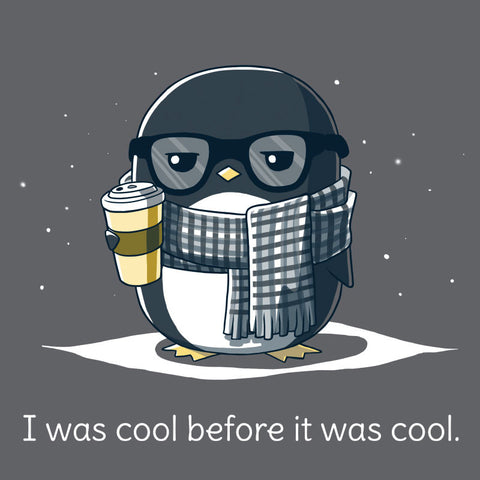 Before It Was Cool