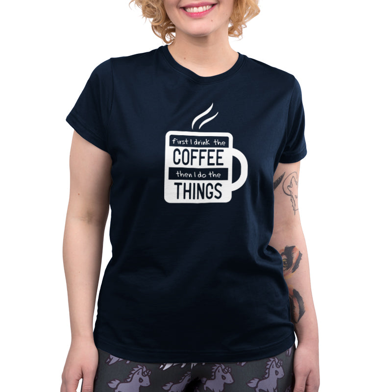 First I Drink The Coffee Women's Relaxed Fit T-Shirt Model TeeTurtle