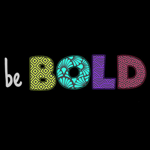 Be Bold t-shirt TeeTurtle