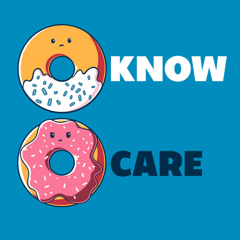 Donut Know, Donut Care T-Shirt TeeTurtle