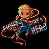 Fight Like a Hero shirt TeeTurtle