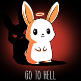 Go To Hell T-Shirt TeeTurtle