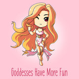 Goddesses Have More Fun T-Shirt TeeTurtle