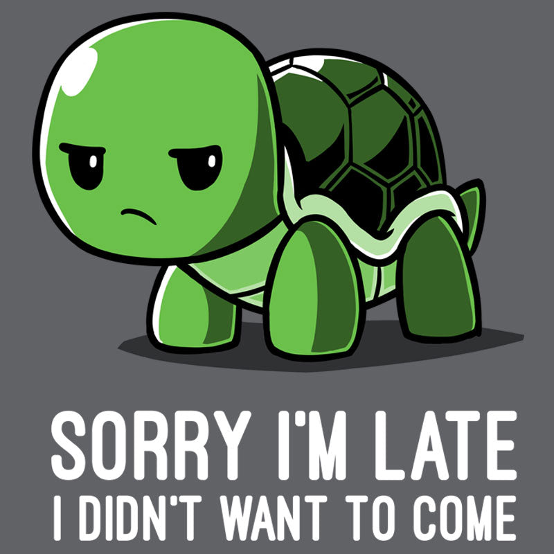 I Didn't Want To Come T-Shirt TeeTurtle