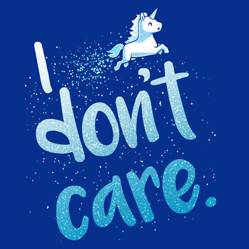I Don't Care Blue T-shirt TeeTurtle