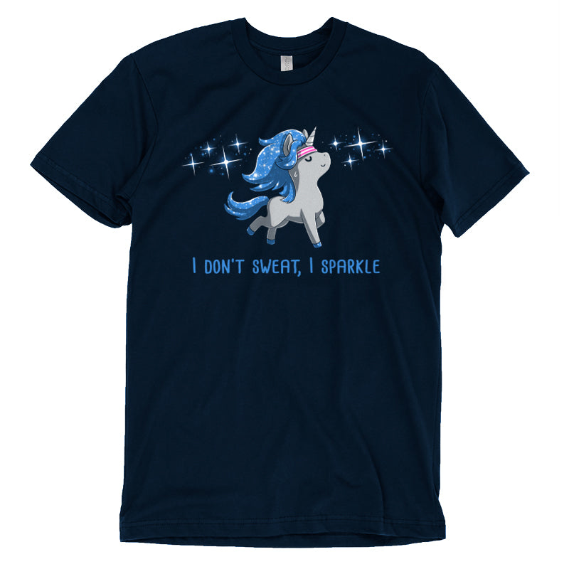 I Don't Sweat, I Sparkle T-Shirt TeeTurtle