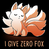 I Give Zero Fox t-shirt TeeTurtle