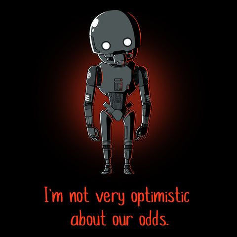 I'm Not Very Optimistic t-shirt Star Wars TeeTurtle