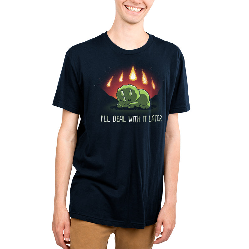 I'll Deal With It Later Men's T-Shirt Model TeeTurtle