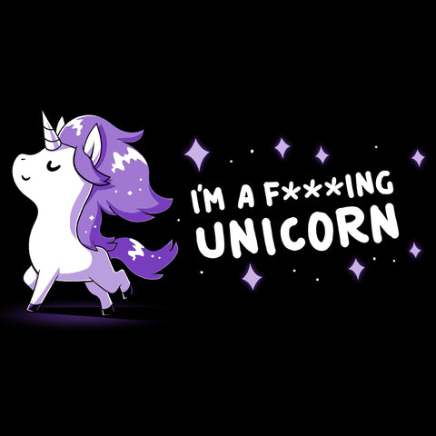 I'm a F***ing Unicorn T-Shirt Unstable Unicorns TeeTurtle