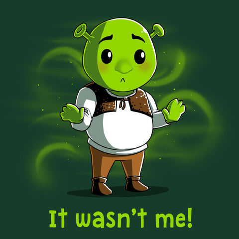 It Wasn't Me T-Shirt Shrek TeeTurtle