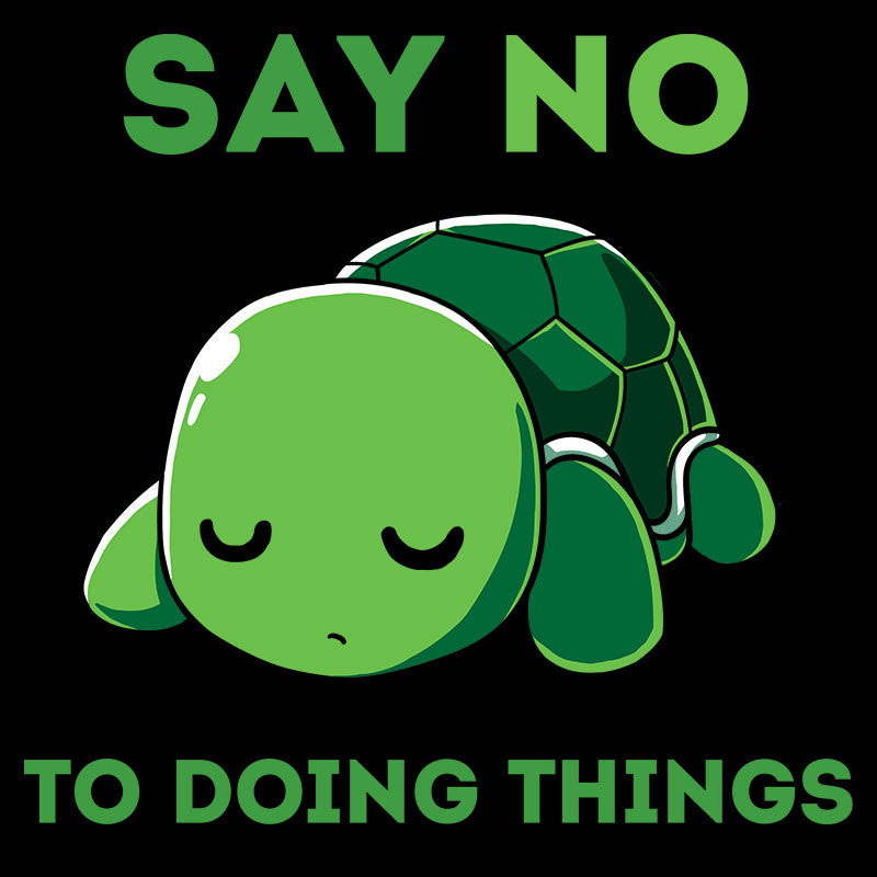 Just Say No T-Shirt TeeTurtle