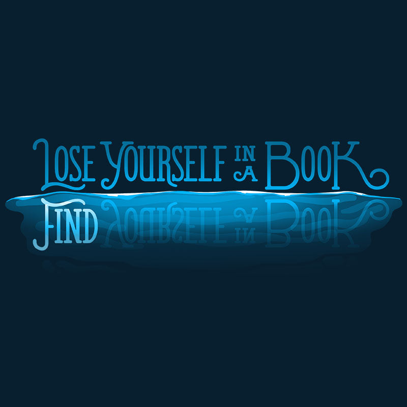 Lose Yourself in a Book T-Shirt TeeTurtle