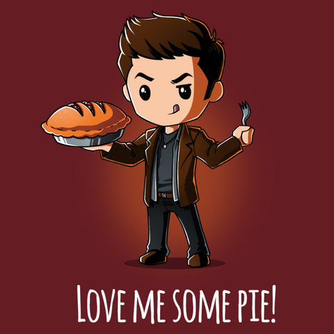 Love Me Some Pie! t-shirt Supernatural TeeTurtle