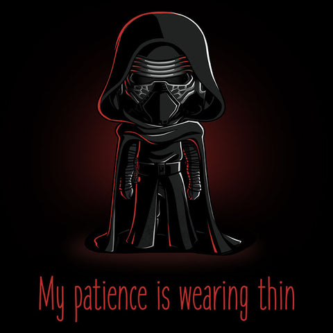 My Patience Is Wearing Thin T-Shirt Star Wars TeeTurtle