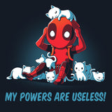 My Powers Are Useless