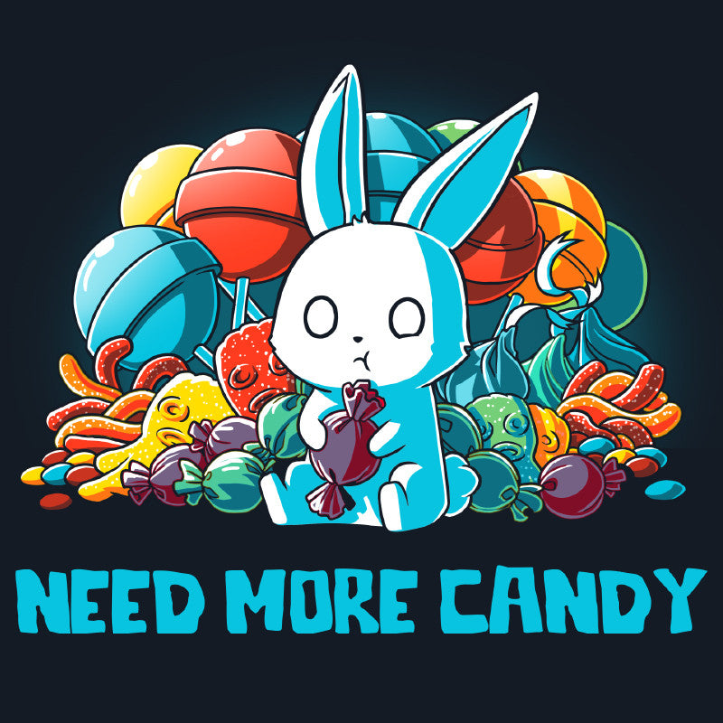 Need More Candy shirt TeeTurtle